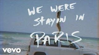 The Chainsmokers   Paris (lyric Video)