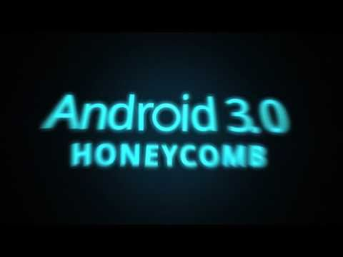 Android 3.0 - Honeycomb!