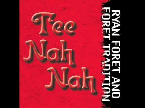 Ryan Foret & Foret Tradition - Shoulda Coulda Woulda
