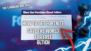 How To Get Fortnite Save The World / PVE * FOR FREE * (MAY 2018 *WORKING*)