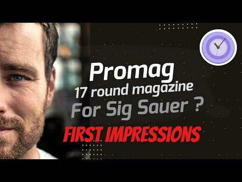 Promag sig sauer p320c 9mm 17-round magazine first impression from YouTube · Duration:  9 minutes 21 seconds