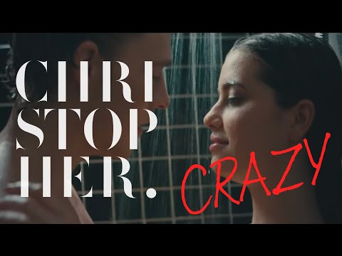 Christopher - Crazy (Official Music Video)