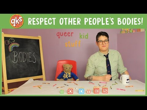 Can I ask people about their BODIES?! - BODIES: QUEER KID STUFF #35