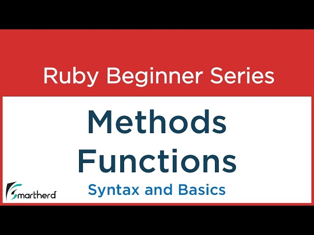 #7 Ruby Tutorial - Introduction to Methods / Fuctions in Ruby
