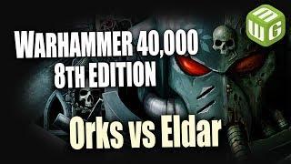 Orks vs Eldar Warhammer 40k Battle Report Ep 91