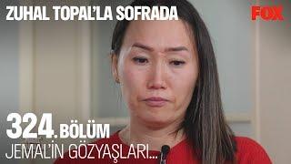 Jemal'in gözyaşları... Zuhal Topal'la Sofrada 324. Bölüm