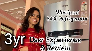 Whirlpool 340 Litre Refrigerator Review After 3 years of Use Review in Hindi