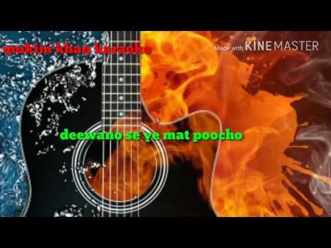 Deewano se ye mat poocho karaoke with lyrics