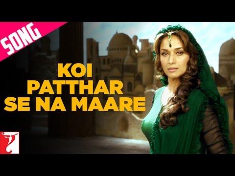 Koi Patthar Se Na Maare Song  Aaja Nachle  Madhuri Dixit  Konkana Sen  Kunal Kapoor