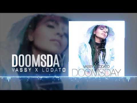VASSY x Lodato - Doomsday  Audio