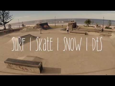Skate | Surf | Snow | DTS promo pt.1