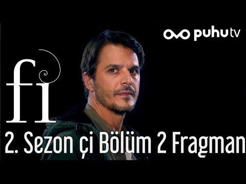Fi 2. Sezon Çi 2. Bölüm Fragman
