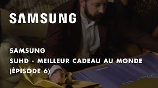 Samsung SERIF TV - Meilleur cadeau au monde (épisode 6)