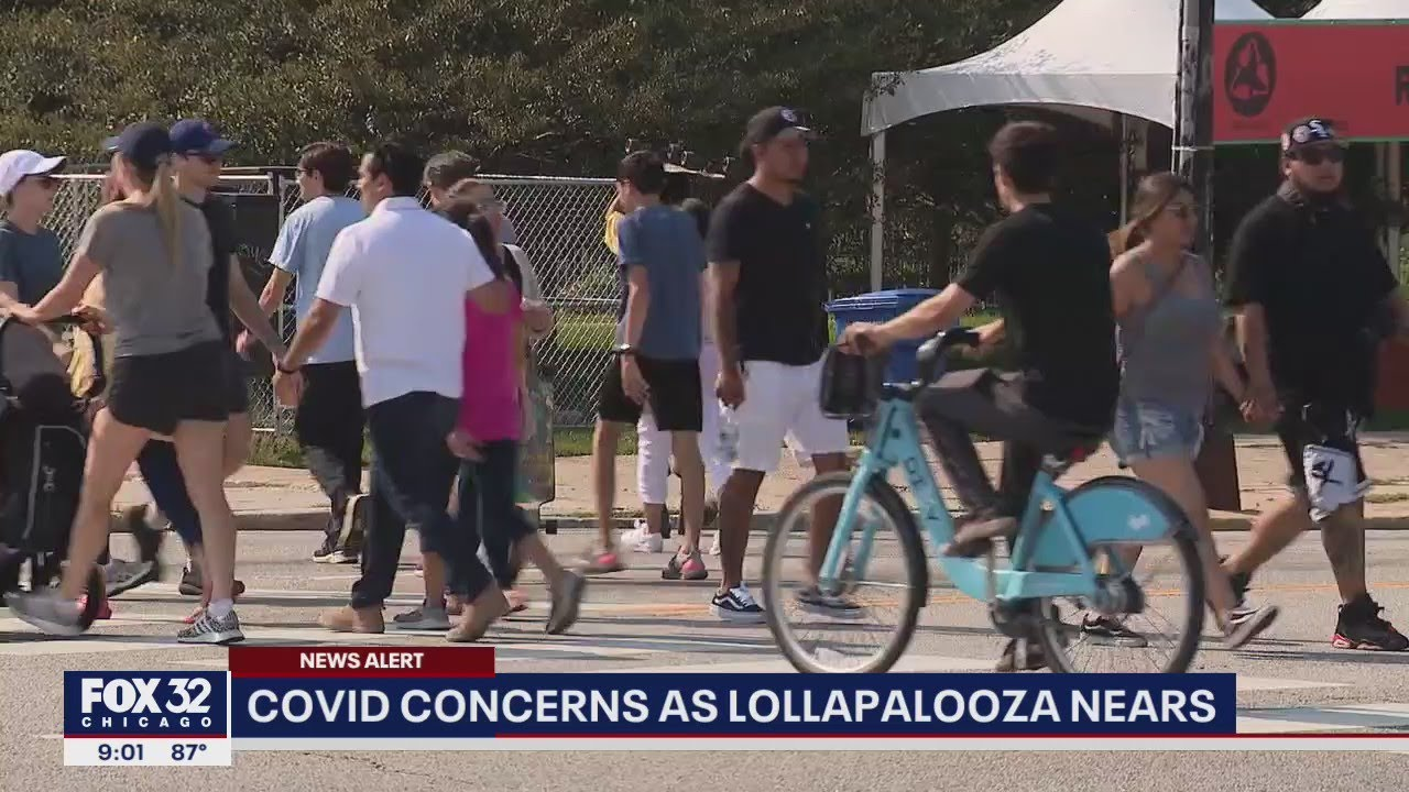 'TERRIBLE IDEA': Some concerned Lollapalooza could be COVID super-spreader event