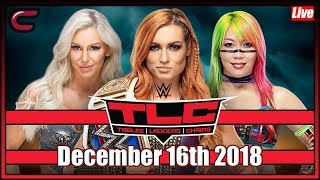 WWE TLC: Tables Ladders and Chairs Live Stream Full Show December 16th 2018: Live Reaction Conman167