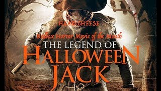 The Legend of Halloween Jack 2018 Review | Redbox Horror Movie of the Month