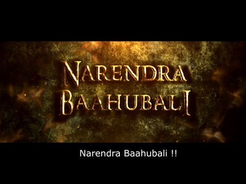 Narendra Baahubali 2-The Conclusion FT....