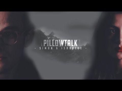 ► Simon & Isabelle | Pillowtalk