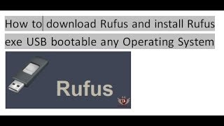 Gambar cover How to download Rufus and install Rufus exe USB bootable any Operating System