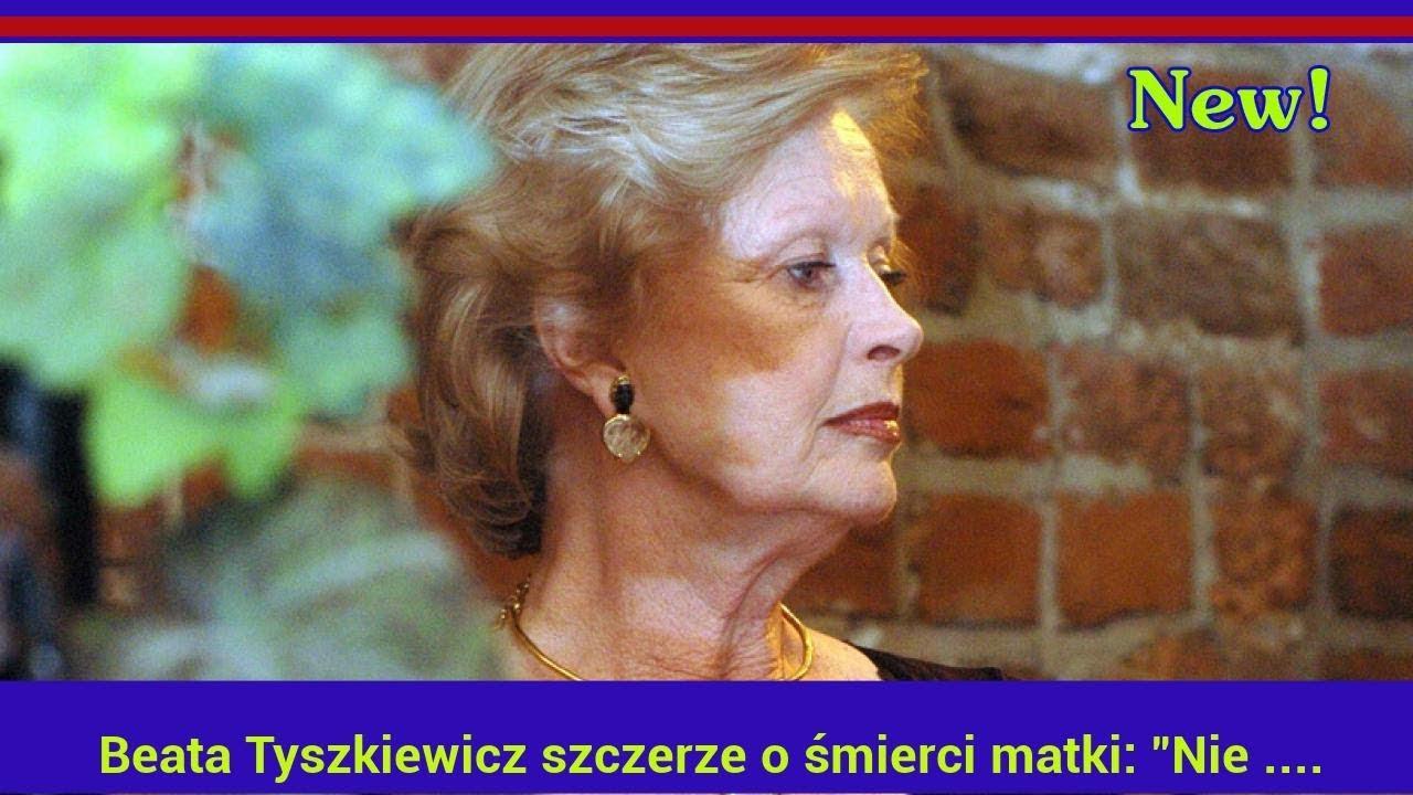 """Beata Tyszkiewicz szczerze o śmierci matki: """"Nie trzymałam jej nawet za rękę! Niewybaczalne"""""""