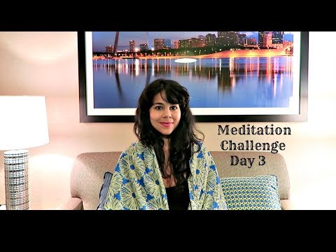 Meditation Challenge - Day 3