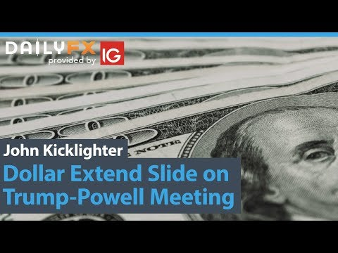 Dollar Extend Slide On Trump-Powell Meeting, Risk Unperturbed By Currency, Trade War Risks