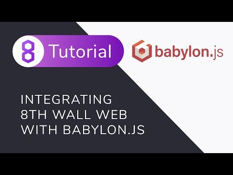 How To Integrate 8th Wall Web With Babylon.js