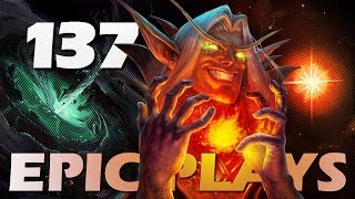 Epic Hearthstone Plays #137
