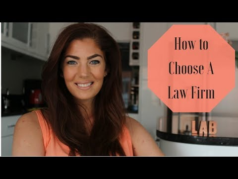 Law:  How To Choose A Law Firm
