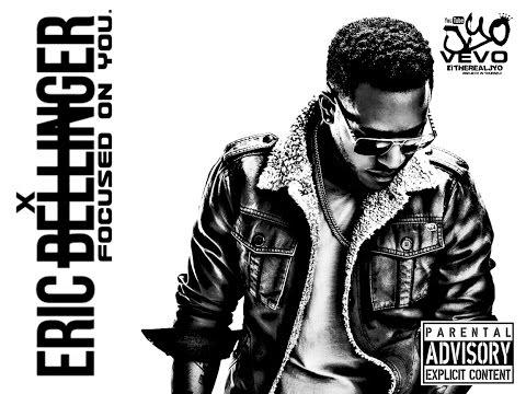 Eric Bellinger - Focused On You ft. Nas | J Yo's REMIXX