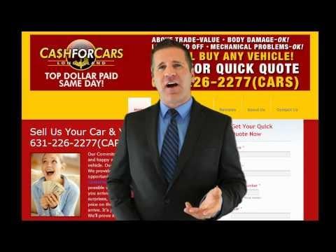 Cash For Cars Long Island, Sell Car, Junk Car - 631-226-2277