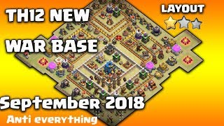 Th12 New War Base September 2018 | Th12 Best War Base/ War Base LayOut Anti 0 Star / Anti 2 Star
