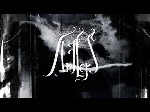 Antlers 'Beneath.Below.Behold' Album Trailer