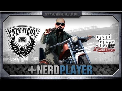 GTA IV: Lost and Damned - Patéticos MC | NerdPlayer