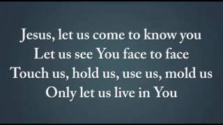 Jesus let us come to know you worship video