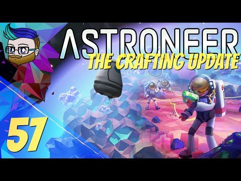 RoD: Things Get Weird At The Center Of Terran | The Crafting Update | Astroneer 0.10.2 #57