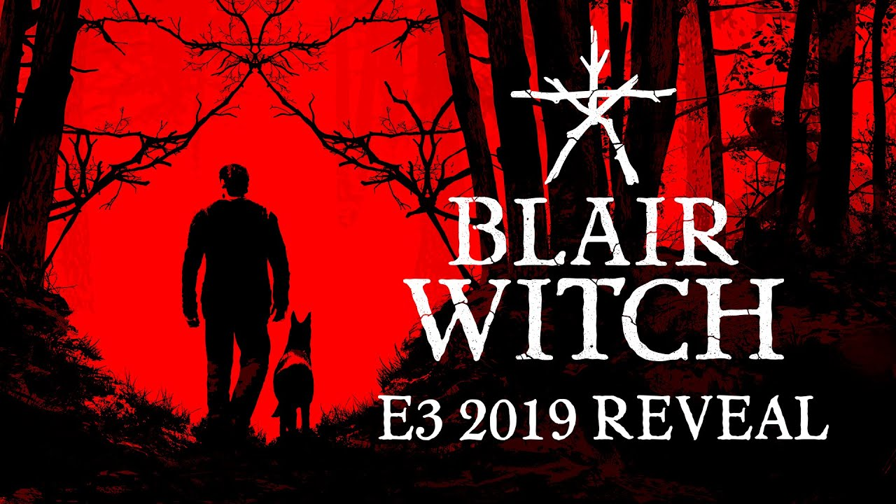 Blair Witch E3 2019 Reveal Trailer Youtube
