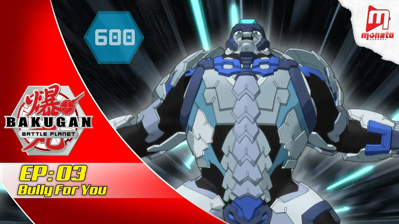 Bakugan: Battle Planet  - EPISODE 03 | Bully for You (EN Audio)