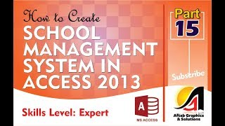How to Create School Management App with Access Part-15 (Expert Level)