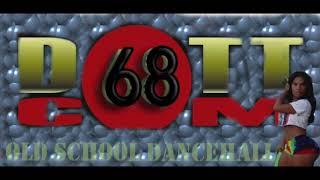 OLD SCHOOL MAXI DUB PT2 DOTTCOM SOUNDS MIX 68 ft BEENIE MAN,BUJU,LADY SAW,SUPER CAT ETC