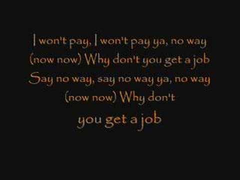 The Offspring - Why Don\u0027t you get a job? Lyrics - YouTube