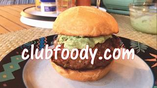 Mexican Burgers with Avocado Spread Recipe - Mucho Tasty! (Muy Sabroso!) - Episode #236