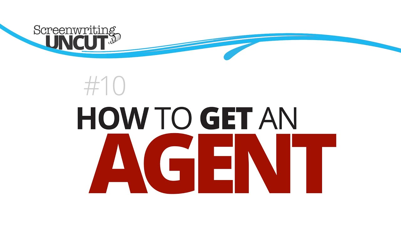 Screenplay Agents: 7 Things Agents Want To See In Your Screenplay