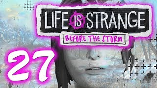 LIFE IS STRANGE: BEFORE THE STORM | Part 27 - Let's Play [GER/FullHD/60FPS]