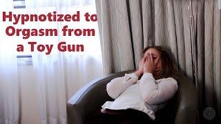 Hypnotized to Orgasm from a Toy Gun
