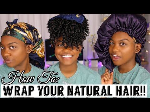 How To Wrap/Preserve Your Natural Hair At Night | ALL HAIR TYPES & LENGTHS!