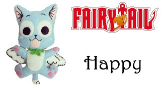 Fairy Tail: How To Make Happy Plushie Tutorial