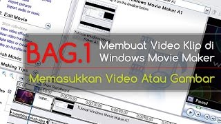 Video Tutorial Windows Movie Maker [bag.1] download MP3, 3GP, MP4, WEBM, AVI, FLV Juli 2018