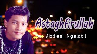 Download Lagu Abiem Ngesti - Astaghfirullah (Video Lyric) mp3