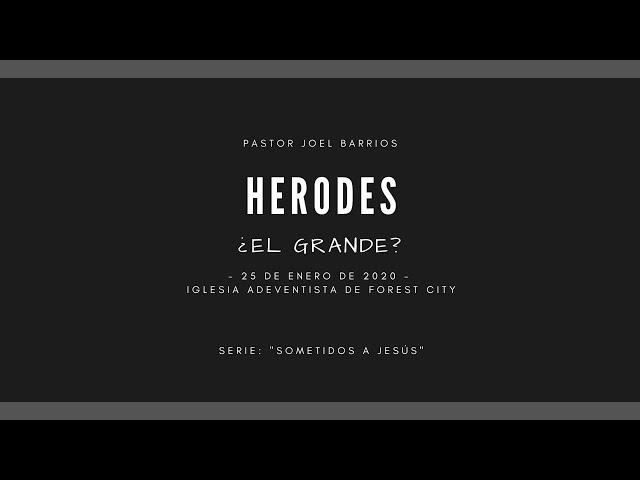 1/25/2020 Herodes el Grande - Pr. Joel Barrios